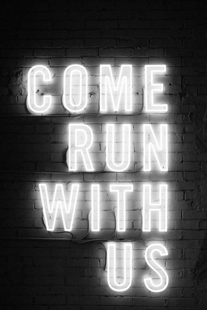 come run with us sign
